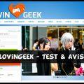 LovinGeek - Test & Avis