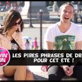 pires phrases de drague