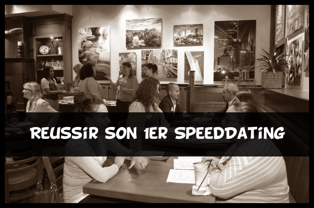 reussir au speed dating