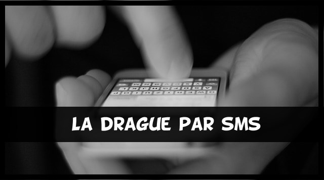 comment draguer par sms