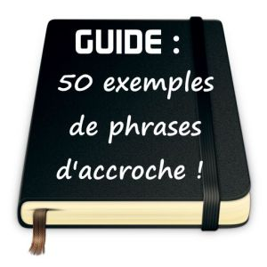 50 exemples phrases accroche rencontre