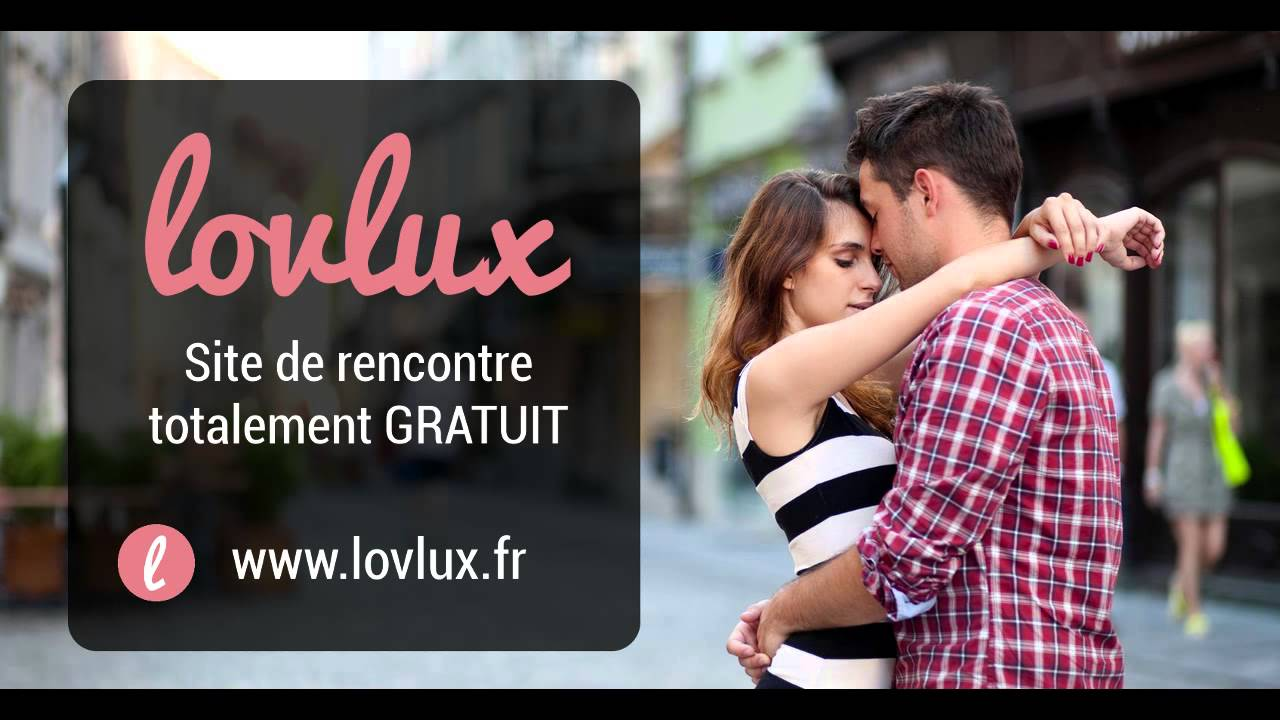 lovlux avis sur ce nouveau site de rencontres gratuit. Black Bedroom Furniture Sets. Home Design Ideas