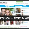 Matchou - Test & Avis