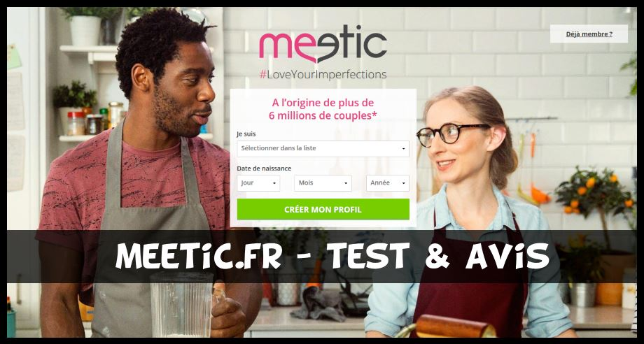 Meetic - Test & Avis