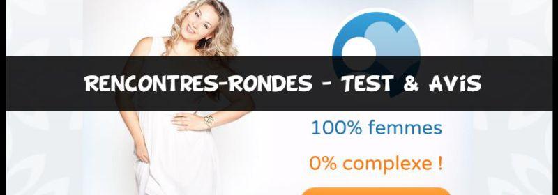 Rencontres-Rondes - Test & Avis