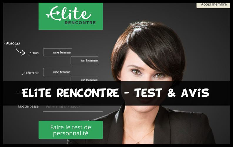 Elite Rencontre Test & Avis