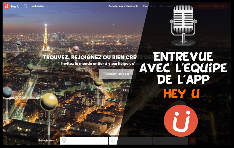 Interview équipe application Hey U