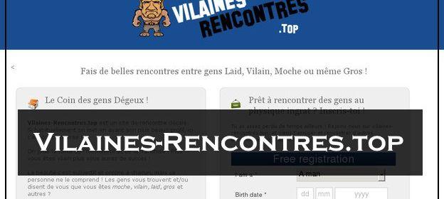Vilaines-Rencontres.top - Site de rencontre pour moche, laid et vilain